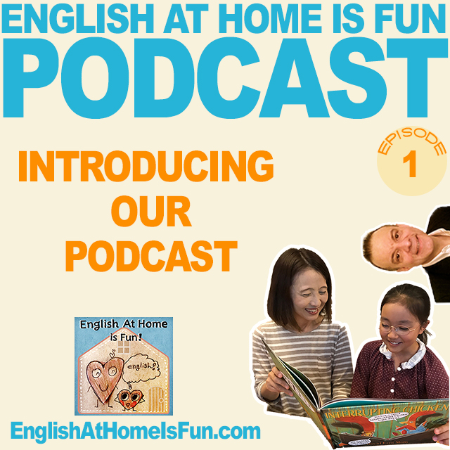 01-introduction-podcast-English-at-home-is-fun
