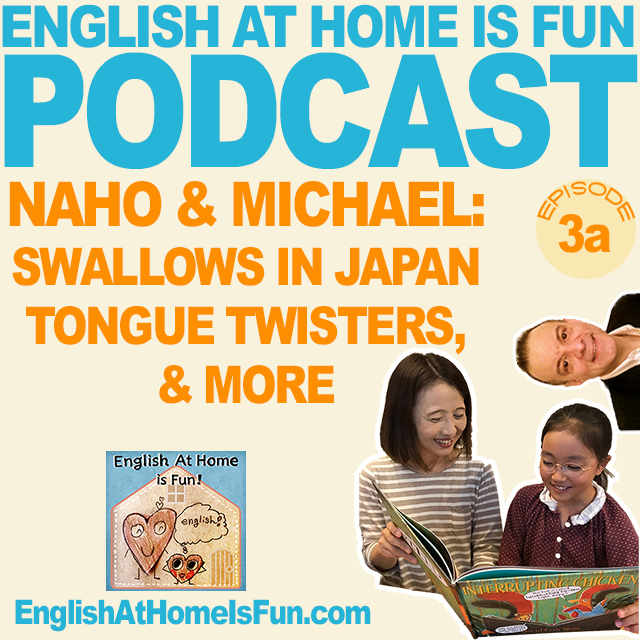 03a-Naho-michael-tongue-twisters-podcast-English-at-home-is-fun