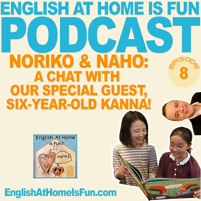 08-Chat-with-Kanna-PODCAST-English-at-home-is-fUN