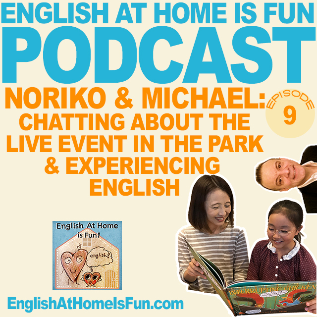 09-EXPERIENCING-ENGLISH-LIVE-EVENT-PODCAST-English-at-home-is-fun