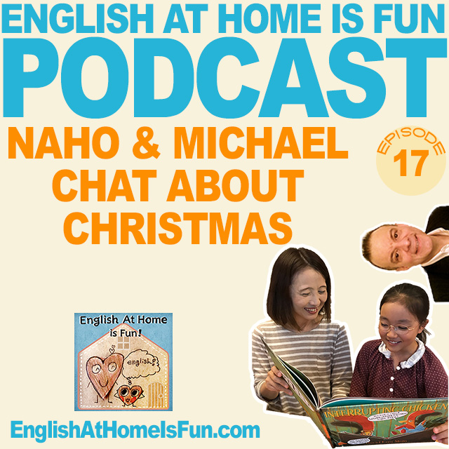 17-NAHO-MICHAEL-CHRISTMAS-English-at-home-is-fuN