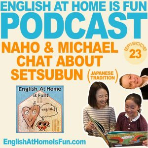 23-Naho-&-Michael-English-at-home-IS-FUN