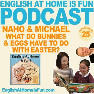 25-naho-michael-easter-Michael-English-at-home-IS-FUN