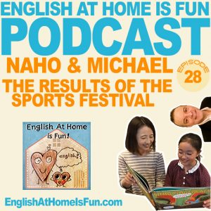 28-Naho-&-Michael-Sports-festival-results-English-at-home-IS-FUN