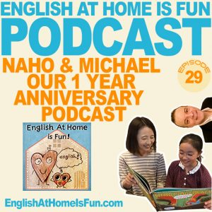 29-naho-michael-Anniversary-Michael-English-at-home-IS-FUN
