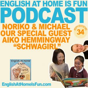 43-Schwagirl-Aiko-English-at-home-IS-FUN