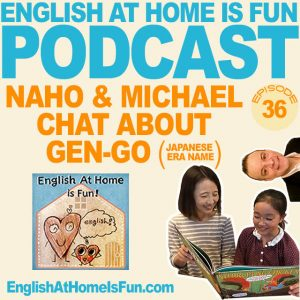 36-Naho-&-Michael-English-at-home-IS-FUN