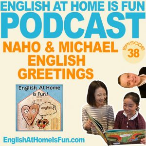 38-Naho-&-Michael-English-at-home-IS-FUN